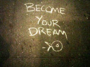 become your dream better
