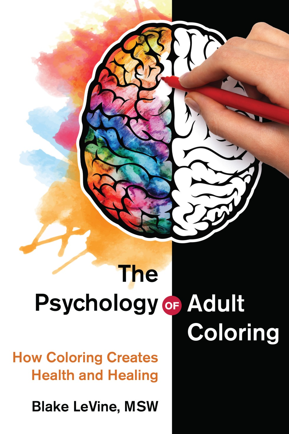 Psychology of Adult Coloring, The